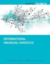 International Financial Statistics, December 2016