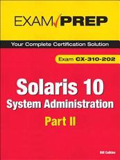 Solaris 10 System Administration Exam Prep PDF