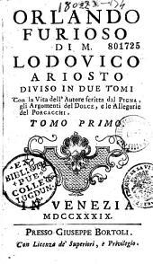 Orlando furioso... diviso in due tomi. Con la vita dell'autore scritta dal Pigna...