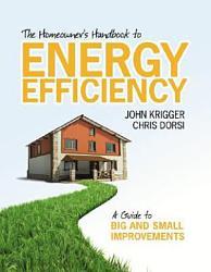 The Homeowner s Handbook to Energy Efficiency PDF
