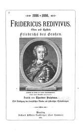 Fridericus redivivus: Oden und Episteln Friedrichs des Grossen
