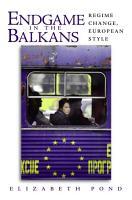 Endgame in the Balkans PDF