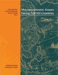 Macroeconomic Issues Facing ASEAN Countries PDF