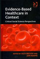 Evidence based Healthcare in Context PDF