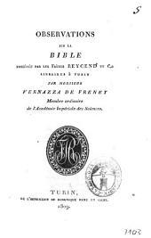 Observations sur la Bible possédée par les frères Reycend et c.e libraires à Turin par monsieur Vernazza de Freney ..