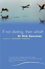 If Not Dieting  Then What  PDF