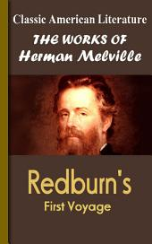 Redburn's First Voyage: Works of Melville
