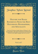 History for Ready Reference From the Best Historians, Biographers, and Specialists, Vol. 2 of 7