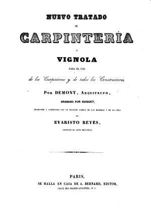 Nuevo tratado de carpinter  a    Vignola para el uso de los carpinteros y de todos los constructores PDF