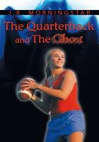 The Quarterback and the Ghost PDF