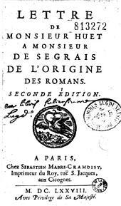 Lettre de Monsieur Huet a Monsieur de Segrais sur l'origine des romans