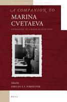 A Companion to Marina Cvetaeva PDF