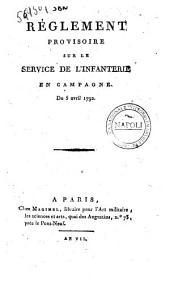 Réglement provisoire sur le service de l'infanterie en campagne du 5 avril 1792