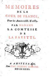Mémoires de la cour de France pour les années 1688 et 1689