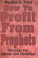 How to Profit from Prophets
