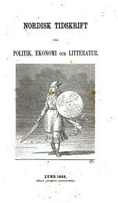 Nordisk tidskrift för politik, ekonomi och litteratur: Volym 1