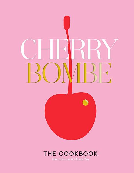 Download Cherry Bombe Book