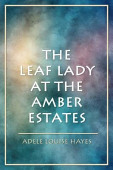 The Leaf Lady At The Amber Estates