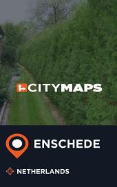 City Maps Enschede Netherlands