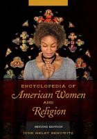 Encyclopedia of American Women and Religion  2nd Edition  2 volumes  PDF