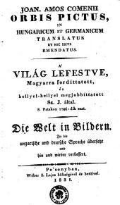 Joan. Amos Comenii Orbis Pictus, In Hungaricum Et Germanicum Translatus Et Hic Ibive Emendatus