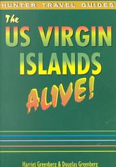 The Us Virgin Islands Alive!