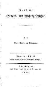 Deutsche Staats- und Rechtsgeschichte: Band 2