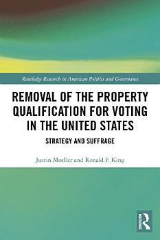 Removal of the Property Qualification for Voting in the United States PDF
