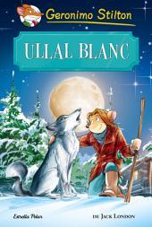 Ullal Blanc: Clàssics