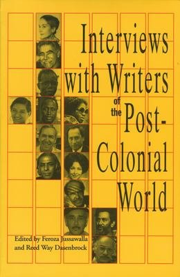 Interviews with Writers of the Post colonial World PDF