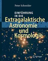 Einf  hrung in die Extragalaktische Astronomie und Kosmologie PDF