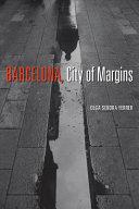 Barcelona, City of Margins