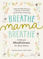 Breathe  Mama  Breathe PDF