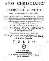 Año christiana, o exercicios devotos para todos los dias del año: Volumen 7