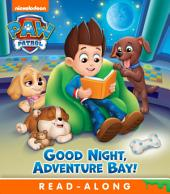 Goodnight, Adventure Bay! (PAW Patrol)