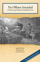Download No Offense Intended  a Directory of Historical Disability Terms Book