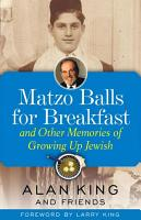 Matzo Balls for Breakfast and Other Memories of Growing Up Jewish PDF