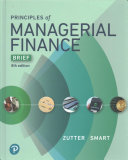 Principles of Managerial Finance  Brief Plus Mylab Finance with Pearson Etext    Access Card Package PDF