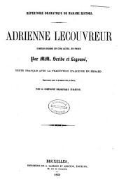 Adrienne Lecouvreur: texte français avec la trad. italienne