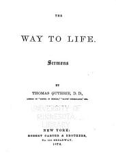 The Way to Life: Sermons by Thomas Guthrie, Part 4
