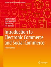 Introduction to Electronic Commerce and Social Commerce: Edition 4