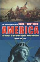 The Mammoth Book of How it Happened   America PDF