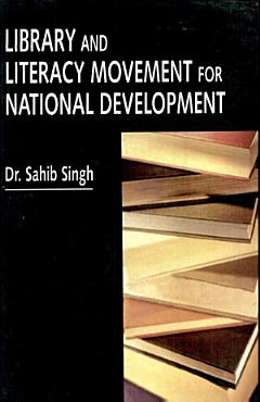 Library and Literacy Movement for National Development PDF