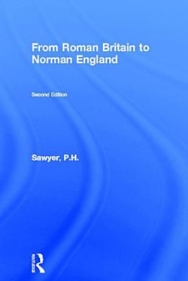 From Roman Britain to Norman England PDF