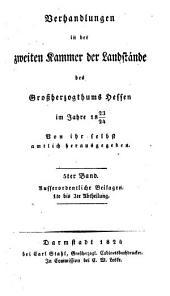 Verhandlungen der Zweiten Kammer der Landstände des Großherzogthums Hessen: Bände 10-11