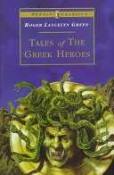 Tales of the Greek Heroes PDF