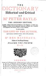 The Dictionary Historical and Critical of Mr. Peter Bayle