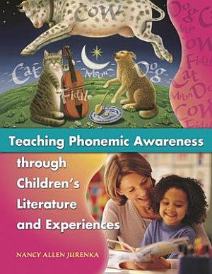 Teaching Phonemic Awareness Through Children s Literature and Experiences PDF