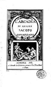 L'Arcadia di messer Jacopo Sanazzaro