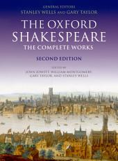 William Shakespeare: The Complete Works: Edition 2